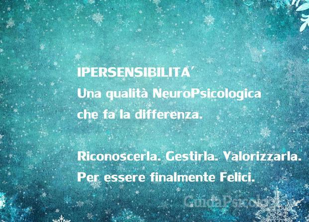 Sostegno e coaching HSP- PAS- HIGHLY SENSITIVE PERSON-IPERSENSIBILITA'